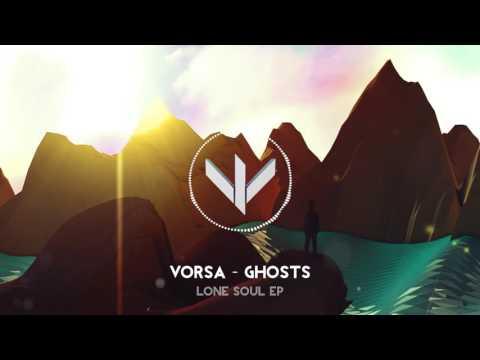 Vorsa - Ghosts [Lone Soul EP]