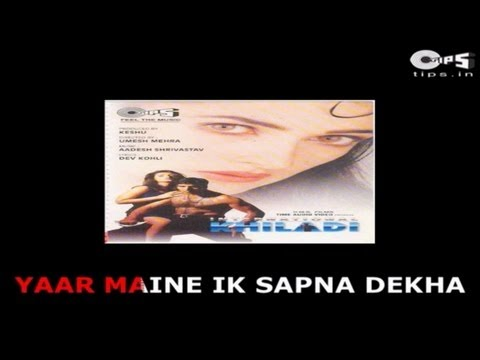 Yaar Maine Ek Sapna Dekha - Bollywood Sing Along - International...