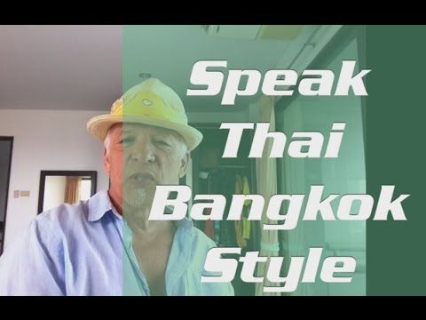 Speak Thai Bangkok Style The Impossible Dream