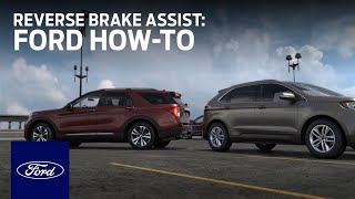 Reverse Brake Assist | Ford How-To | Ford