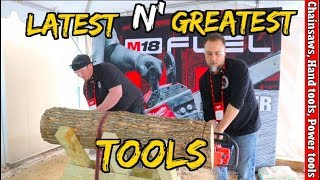 Latest N Greatest Tools from Milwaukee including chainsaws, hand tools, & Cordless power tools