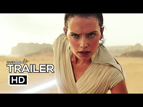 STAR WARS 9 Official Trailer 2019 The Rise Of Skywalker Movie HD