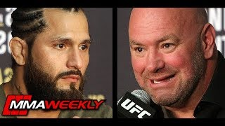 "Dana White: If Jorge Masvidal Wasn't in UFC He'd be Fighting ""Illegally Probably""  (UFC 239)"