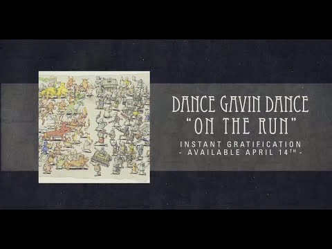 Dance Gavin Dance - On The Run