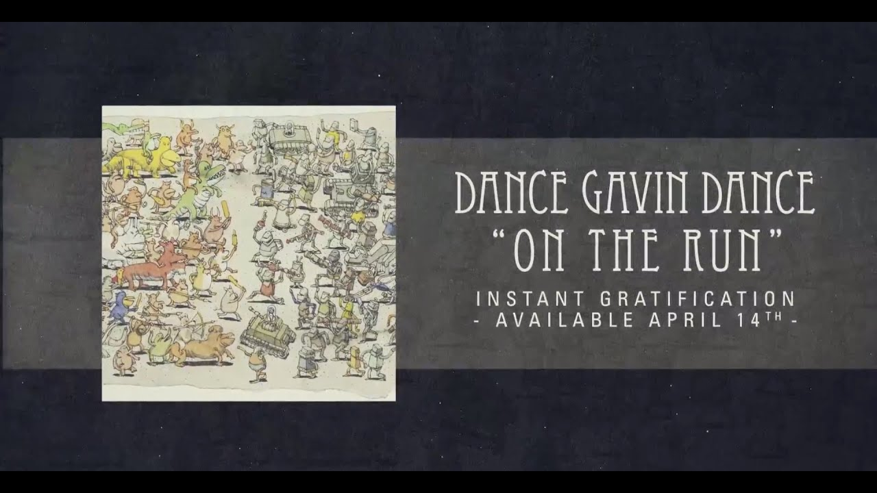 Dance Gavin Dance Happiness Dance Gavin Dance on The Run