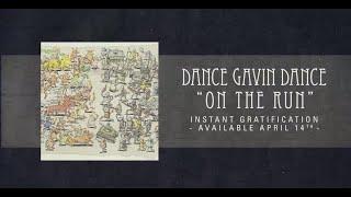 Dance Gavin Dance - On the Run