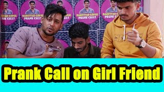 Prank call on girlfriend  || Darestar Gopal  || VinayKuyya|| Gopal Show