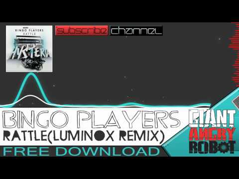 Bingo players rattle luminox remix