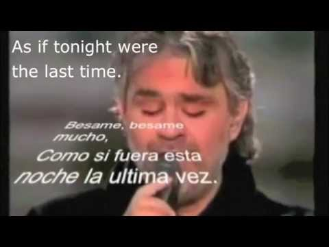 Besame Mucho-andrea Bocelli With Spanish Lyrics, Subtitles And English Translation. video
