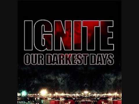 Ignite - Intro (Our Darkest Days)