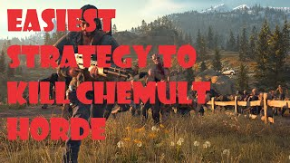 DAYS GONE - EASIEST STRATEGY TO KILL CHEMULT HORDE
