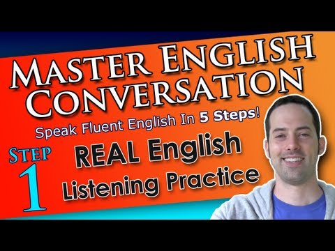 Real English Listening Practice – Master English Conversation – English Fluency Training Course