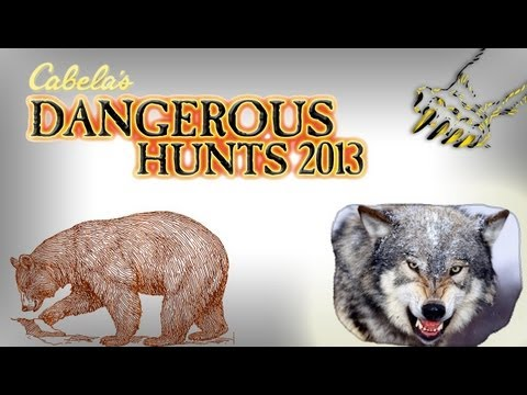 #7 cabela\'s dangerous hunts 2013 é a hora do urso? lobos infernais :D?