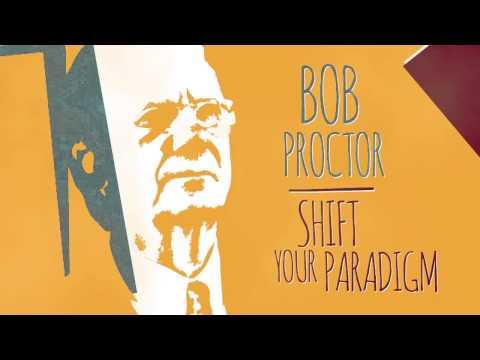 Bob Proctors Shift Your Paradigm meditation exercise