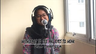 With Ears To See And Eyes To Hear - Slepping With Sirens ( Cover Dila )