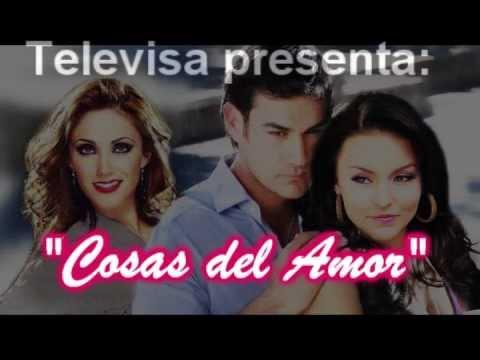 2012.Cosas Del Amor- Anahi, Angelique Boyer y David Zepeda - NUEVA TELENOVELA