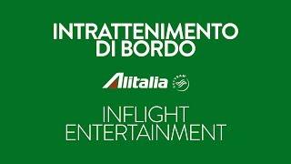 Intrattenimento di bordo Alitalia - Ottobre / Novembre 2018