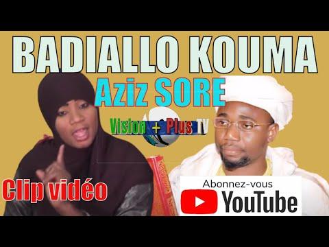 Badiallo KOUMA Aziz SORE Clip Officiel