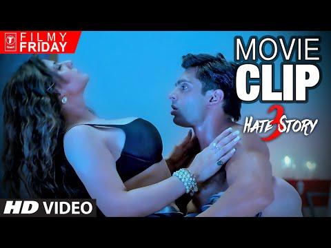 HATE STORY 3 Movie CLIPS 6 -  Zareen Khan & Karan Singh Grover Love Making Scene