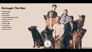 Download Lagu Top 10 Best Portugal. The Man Songs - Best Songs of Portugal. The Man Gratis STAFABAND