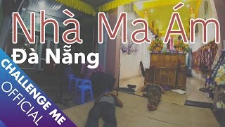 Uncover The Secret Of The Haunted House In Da Nang | Exploring Haunted Places Ep. 16