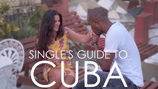 Cuban & Foreigner Dating (SINGLE'S GUIDE TO CUBA) (2/2)