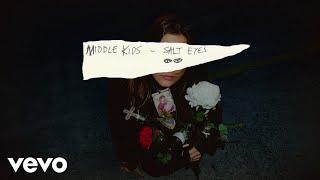 Middle Kids - Salt Eyes (Official Audio)