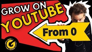 How To Grow On Youtube With 0 Subscribers