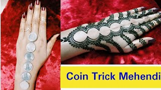 How to make mehendi design with coins for back hand / coins henna mehendi design latest 2018