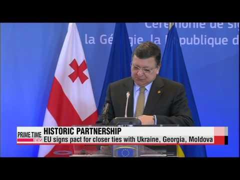EU signs historic deal with Ukraine, Georgia, Moldova