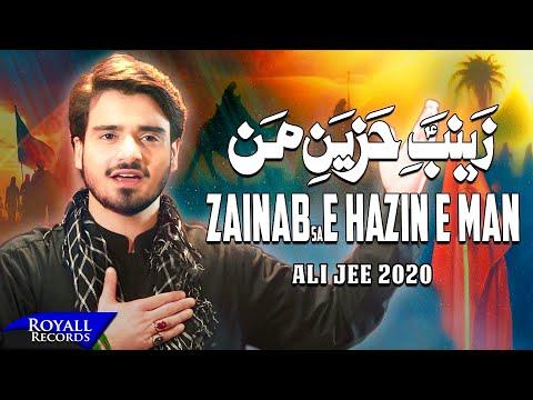 Zainab E Hazin E Man | Ali Jee | 2020 | 1442