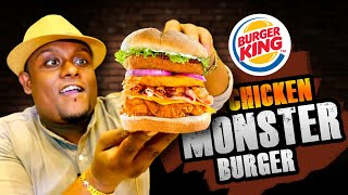 New !! CHICKEN MONSTER BURGER at Burger King   Includes More Than 10 Layers