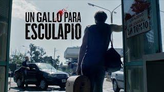 UN GALLO PARA ESCULAPIO Trailer