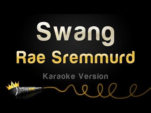 Rae Sremmurd - Swang (Karaoke Version)