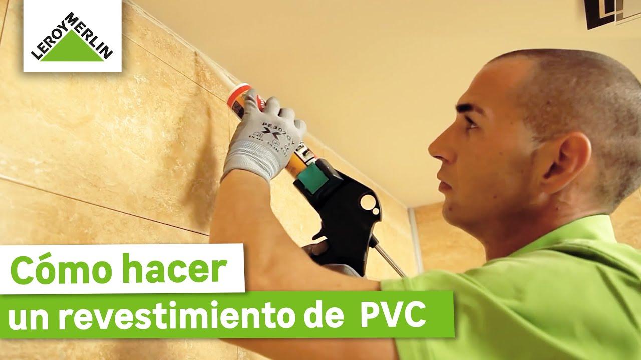 C mo colocar revestimiento de pared de pvc leroy merlin youtube - Paneles de pared cocina leroy merlin ...