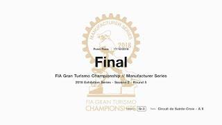 Gran Turismo™SPORT FIA GT Manufacturer Series Off-Season Exhibition Season 2 Round 5 Onboard