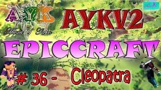 Minecraft - EPICCRAFT- #36 (Cleopatra!)