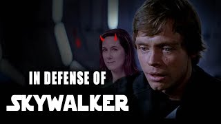 IN DEFENSE OF SKYWALKER AND STAR WARS