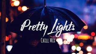 Pretty Lights Chill Mix