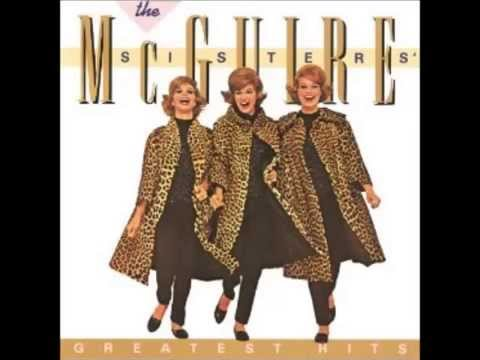 The McGuire Sisters -- Something's Gotta Give