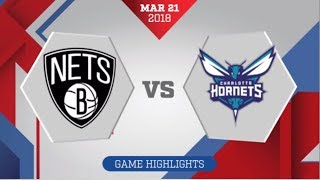 Charlotte Hornets vs Brooklyn Nets: March 21, 2018