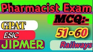 Pharmacist mcq with answers 51 to 60||latest question paper of pharmacy 2019,NDMC NHM GPAT NEET GPAT