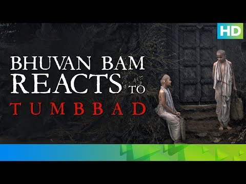 Bhuvan Bam Reacts To Tumbbad