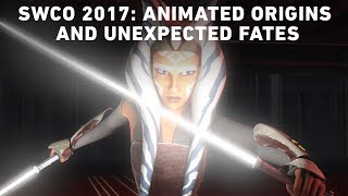 Star Wars Celebration Orlando 2017: Animated Origins and Unexpected Fates