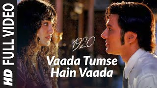 download lagu Vaada Tumse Hain Vaada Full Song 1920 gratis
