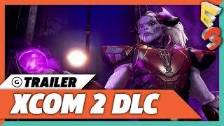 XCOM 2: War Of The Chosen Reveal Trailer | E3 2017 PC Gaming Show