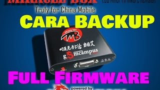 Cara Backup Full Firmware MTK - Miracle Box