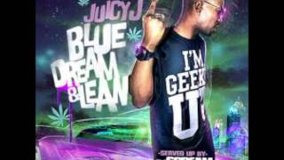 Juicy J -  Drugged Out [ Blue Dream & Lean Mixtape ] [HD]