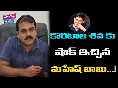 Mahesh Babu Gives Shocks To Koratala Siva | Bharat Ane Nenu | Tollywood | YOYO Cine Talkies