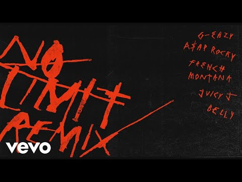 G-Eazy - No Limit REMIX (Audio) ft. A$AP Rocky, French Montana, Juicy J, Belly
